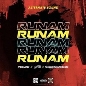 "GospelOnDeBeatz - ""Run Am""ft Davido & Peruzzi"